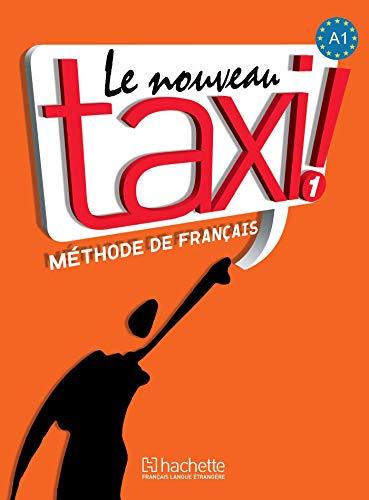 9782011555489: Le nouveau taxi! Livre de l'élève. Per le Scuole superiori. Con DVD-ROM: 1
