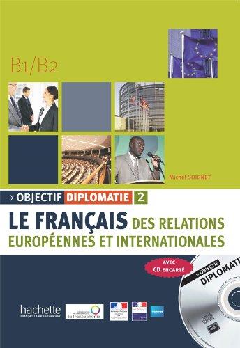 9782011555571: Objectif Diplomatie 2 - Livre de L'Eleve + CD Audio (French Edition)