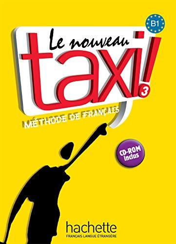 9782011555588: Nouveau Taxi! 3. Livre De L'Élève (+ CD-Rom)