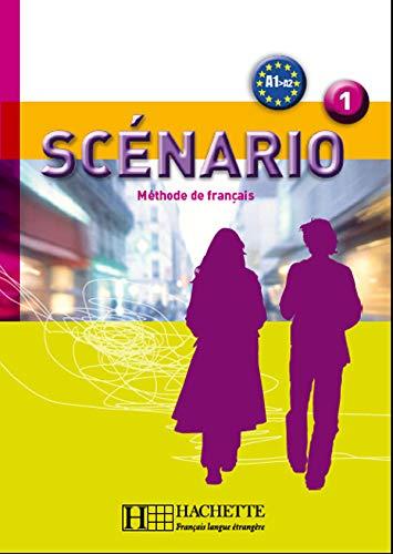 9782011555618: Scenario 1: Methode De Francais A1>A2 (French Edition)