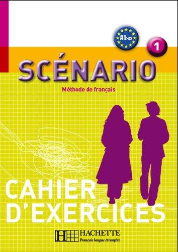 9782011555625: Scénario 1 - Cahier d'exercices: Cahier D'Activities