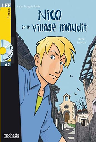 9782011555984: Nico et le Village Maudit + CD audio (A2) (LFF (Lire en français facile))