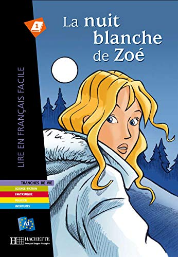 9782011556011: La Nuit Blanche De Zoe - Livre (English, French and French Edition)
