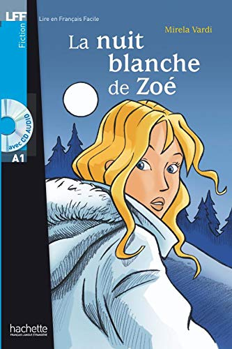 9782011556028: La Nuit Blanche De Zoe (French Edition)