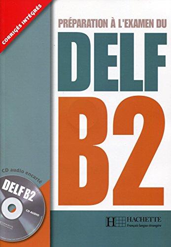 9782011556035: Préparation à l'examen du DELF B2 (1CD audio)