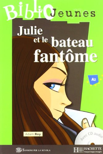 9782011556097: Italie Julie et le Bateau Fantôme + CD Audio