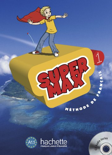 9782011556509: Super Max Level 1 Textbook (English and French Edition)