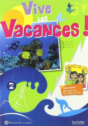 9782011556608: Italie Vive les Vacances 2