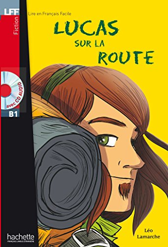 9782011556752: Lucas Sur La Route + CD Audio (Boyer) (English and French Edition)