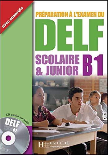 9782011556783: Delf Scolaire Et Junior B1 Livre de L'Eleve + CD Audio (English and French Edition)