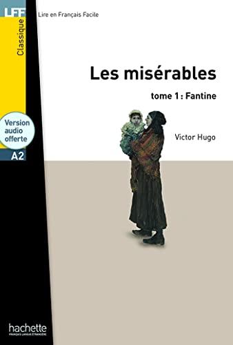 9782011556905: Les Miserables (Fantine), T. 1 + CD Audio MP3 (Hugo) (French Edition)