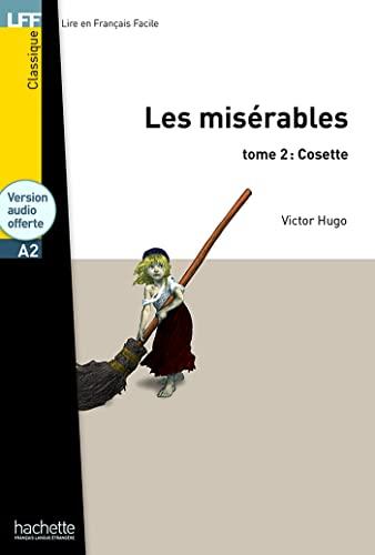 9782011556912: Les Misérables tome 2 : Cosette (A2)
