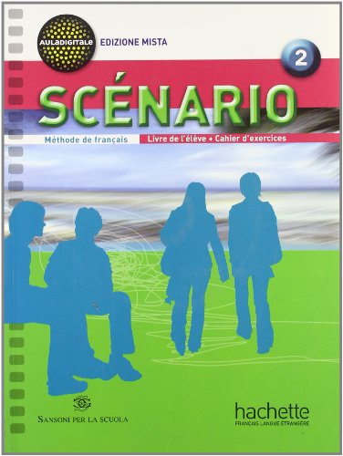 9782011557049: Scénario. Per le Scuole superiori. Con CD Audio. Con espansione online: 2