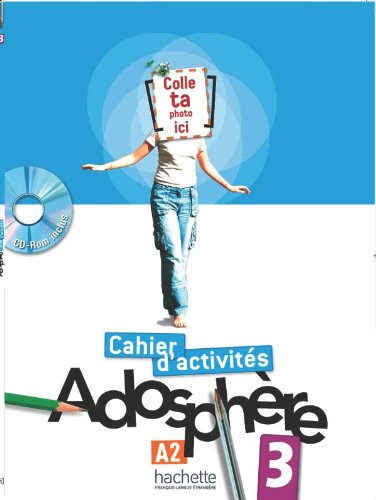9782011557131: Adosphere: Cahier d'Exercices 3 & CD-Rom (French Edition)