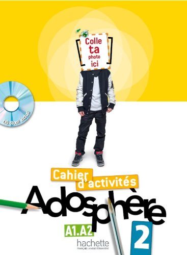 9782011557179: Adosphere: Cahier d'Activites 2 & CD-Rom (French Edition)
