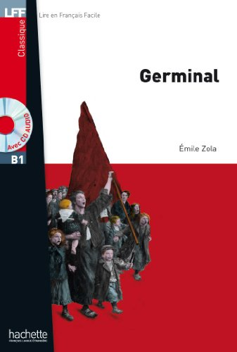 9782011557469: Germinal + CD audio MP3 (B1): Germinal. Con CD Audio formato MP3 (LFF (Lire en français facile))