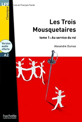9782011557575: Les trois mousquetaires. Tome 1. Con CD Audio formato MP3 (LFF (Lire en français facile))