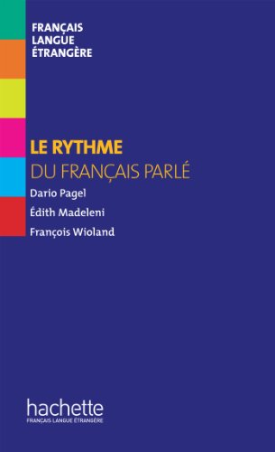 9782011557599: Collection F - Le Rythme Du Francais Parle (Hors Serie) (French Edition)