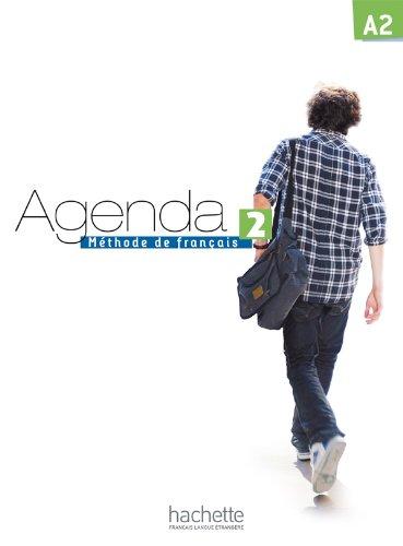 9782011558046: Agenda. Livre de l'élève. Per le Scuole superiori. Con DVD-ROM: Agenda 2. Méthode De Français. Niveau A2