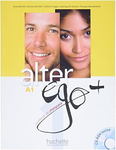 9782011558107: ALTER EGO + 1 : Livre de l'élève + CD-ROM + Projets (French Edition)