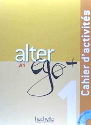 9782011558114: Alter Ego + 1 : Cahier d'activités + CD audio (French Edition)