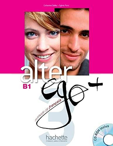 Alter Ego + 3 : Livre de: Pons, Sylvie, Dollez,