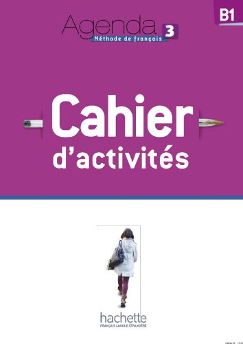 9782011558251: Agenda 3 - Cahier D'Activites + CD Audio (French Edition)