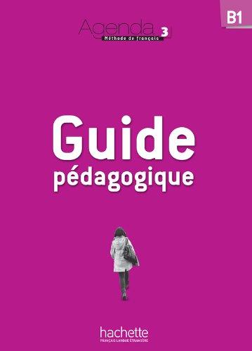 9782011558268: Agenda 3: Guide Pedagogique (French Edition)