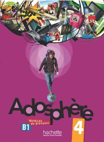9782011558718: Adosphere. Livre de l'élève. Per la Scuola media. Con CD Audio: 4 (Adosphère)