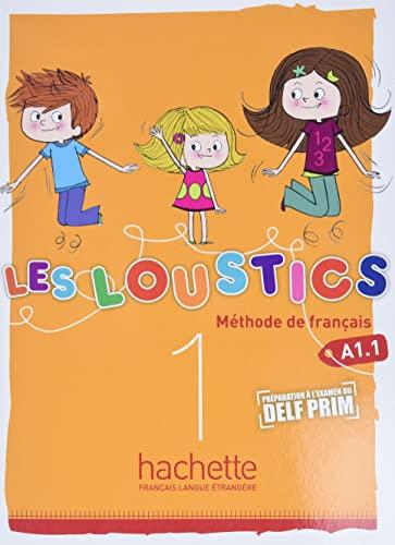 Loustics Niveau 1 Livre de L'Eleve: Denisot, Hugues