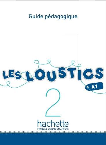 9782011559111: Les Loustics 2: Guide Pedagogique (French Edition)