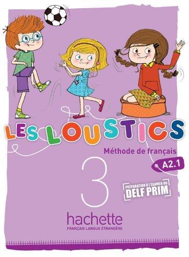 Les Loustics 3: Livre de l'eleve (French: Hugues Denisot, Marianne