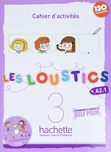 9782011559166: LES LOUSTICS A2.1 EJER + CD: Cahier d'activites 3 + CD audio: Vol. 3