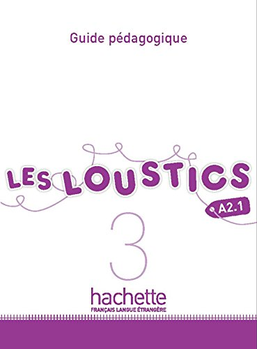 9782011559173: Les Loustics 3: Guide Pedagogique (French Edition)