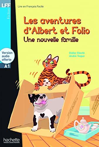 9782011559609: Albert Et Folio: Une Nouvelle Famille + CD Audio MP3 (Lff (Lire En Francais Facile)) (French Edition)