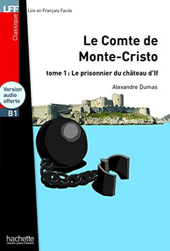 9782011559616: Le comte de Monte Cristo. B1. Tome 1. Con CD Audio formato MP3: Le Comte de Monte Cristo T 01