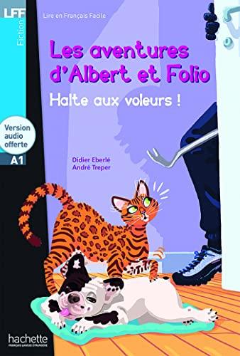 9782011559630: Albert et Folio : Halte aux voleurs ! + CD Audio: Halter aux voleurs. Les aventures d'Albert et Folio. A1. Con CD Audio formato MP3: 2 (LFF (Lire en français facile))