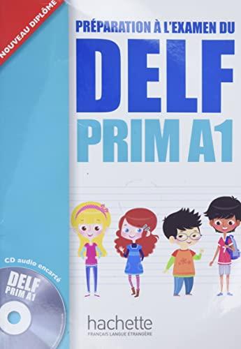 9782011559661: Delf prim. A1. Livre de l'élève. Per la Scuola elementare. Con CD Audio (DELF/DALF)