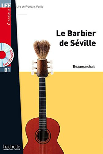 9782011559807: Le Barbier de Séville + CD Audio MP3: Lff B1. Le barbiere de Seville. Con CD Audio formato MP3. Con espansione online (LFF (Lire en français facile))