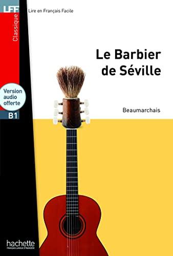 9782011559807: Le Barbier de Seville + CD Audio MP3 (Lff (Lire En Francais Facile)) (French Edition)