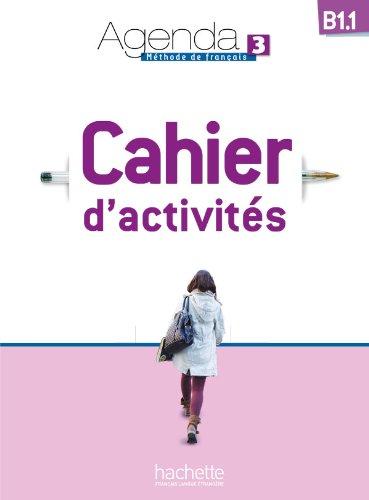 9782011559944: Agenda 3. Niveau B1. 1. Cahier D'Activités