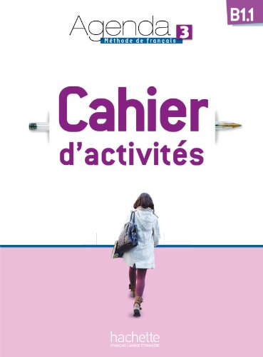 9782011559944: Agenda 3 B1.1 Cahier D'Activites + CD Audio (French Edition)