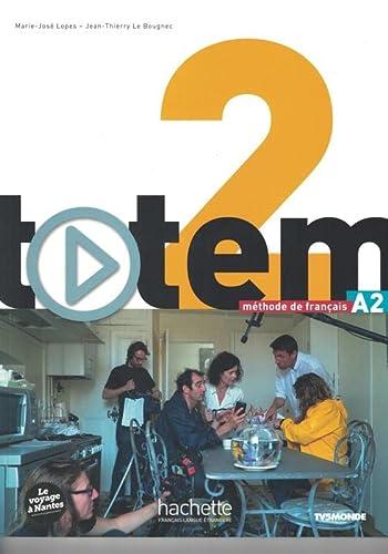 9782011560551: Totem 2 : Livre de l'élève + DVD-ROM + manuel numerique simple inclus (A2) (French Edition)