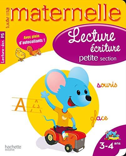 9782011600691: Lecture écriture maternelle petite section : 3-4 ans