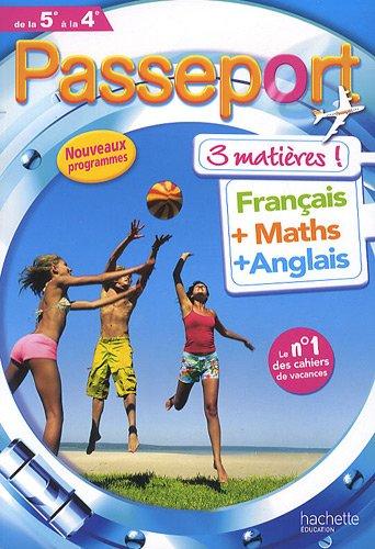 Passeport - français-maths-anglais : De la 5e: Marie-Hélène Robinot-Bichet; Gérard