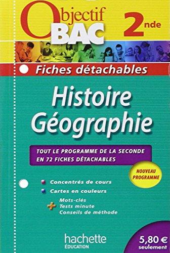 9782011601742: Objectif Bac - Fiches détachables - Histoire-Géographie 2nde