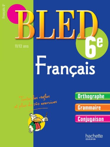 9782011602411: Cahier Bled - Fran�ais 6�me - 11-12 ans
