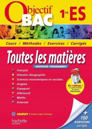 9782011602763: OBJECTIF BAC - Toutes les matières 1re ES