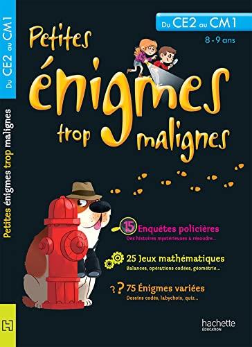 9782011603357: PETITES ENIGMES TROP MALIGNES - Du CE2 au CM1 (Petites énigmes trop malignes)