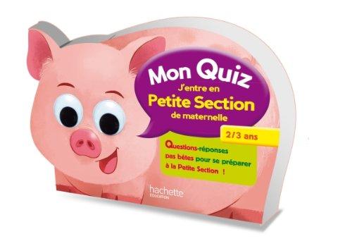 9782011603418: MON QUIZ - De la Toute Petite Section � la Petite Section - 2/3 ans